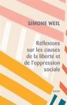 Réflexions sur les causes de la liberté et de l'oppression sociale, Simone Weil (par Gilles Banderier)
