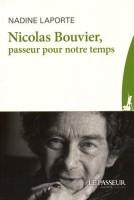 Nicolas Bouvier, passeur pour notre temps, Nadine Laporte