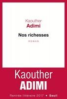 Nos richesses, Kaouther Adimi