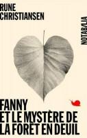 Fanny et le mystère de la forêt en deuil, Rune Christiansen (par Delphine Crahay)