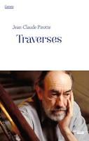 Traverses, Carnets 2010-2011, Jean-Claude Pirotte