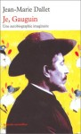 Je, Gauguin, Jean-Marie Dallet