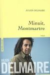 Minuit, Montmartre, Julien Delmaire