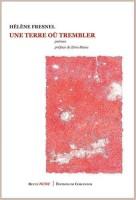 Une terre où trembler, Hélène Fresnel (par Eva Philippon)