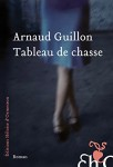 Tableau de chasse, Arnaud Guillon