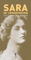 Sara ou l'émancipation, Carl Jonas Love Almqvist (par Patryck Froissart)
