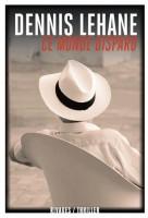 Ce monde disparu, Dennis Lehane