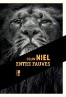 Entre fauves, Colin Niel (par Marc Ossorguine)