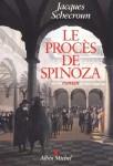 Le Procès de Spinoza, Jacques Schecroun (par Gilles Banderier)