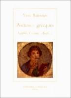 Poétesses grecques, Sapphô, Corinne, Anytè…, présentation, traduction et notes d'Yves Battistini