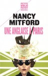 Une Anglaise à Paris, Nancy Mitford