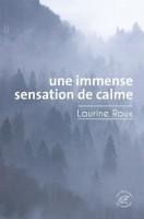 Une immense sensation de calme, Laurine Roux (par Carole Darricarrère)