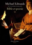 Bible et poésie, Michael Edwards