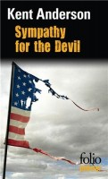 Sympathy for the Devil, Kent Anderson
