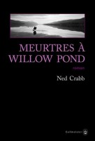 Meurtres à Willow Pond, Ned Crabb