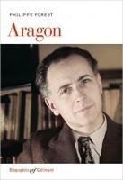 Louis Aragon, Philippe Forest (Gallimard) - S. Voïca