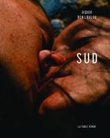 Sud, Didier Ben Loulou