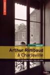 Rimbaud à Charleville, La maison des Ailleurs, Pascal Boille