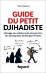 Guide du petit djihadiste, Pierre Conesa