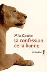 La confession de la lionne, Mia Couto