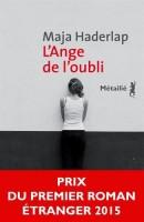 L'ange de l'oubli, Maja Haderlap (Métailié) - M. Ossorguine