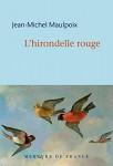 L'hirondelle rouge, Jean-Michel Maulpoix