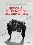 Mémorial du génocide des Arméniens, Raymond H. Kévorkian, Yves Ternon