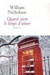 Quand vient le temps d'aimer, William Nicholson