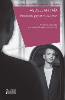 Abdellah Taïa, Marocain, gay et musulman, Florentin Chif-Moncousin, Jean Leclercq (par Yasmina Mahdi)