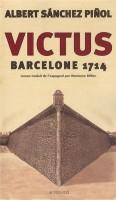 Victus, Albert Sanchez Pinol