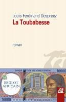 La Toubabesse, Louis-Ferdinand Despreez