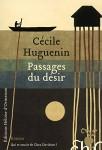 Passages du désir, Cécile Huguenin