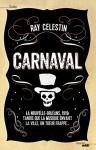 Carnaval, Ray Celestin