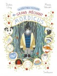 La Véritable histoire du Grand Méchant Mordicus, Didier Lévy