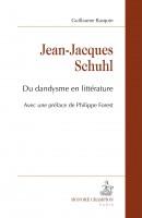 Jean-Jacques Schuhl, Du dandysme en littérature, Guillaume Basquin