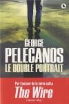 Le double portrait, George Pelecanos