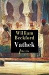 Vathek, William Beckford (par Matthieu Gosztola)