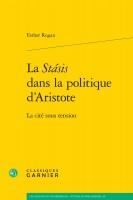La stasis dans la politique d'Aristote - E. Rogan (Garnier) - G. Banderier