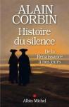 Histoire du silence, Alain Corbin