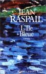 L'Île Bleue, Jean Raspail