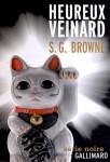 Heureux veinard, S. G. Browne