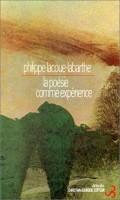 La poésie comme expérience. Philippe Lacoue-Labarthe (Bourgois) - S. Voïca