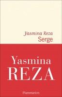 Serge, Yasmina Reza (par Mona)