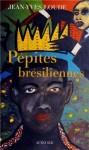 Pépites brésiliennes, Jean-Yves Loude