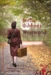 Westwood, Stella Gibbons