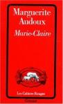 Marie-Claire, Marguerite Audoux (par Nathalie de Courson)