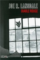 Diable rouge, Joe Lansdale