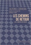 Les chemins de retour, Alfons Cervera