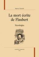 La mort écrite de Flaubert, Nécrologies, Marina Girardin (par Arnaud Genon)