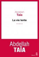 La Vie lente, Abdellah Taïa (par Arnaud Genon)
